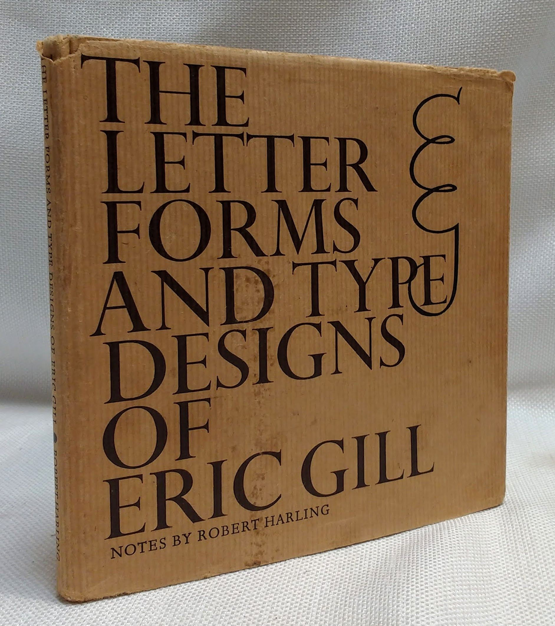 Image for Letter Forms and Type Designs of Eric Gill